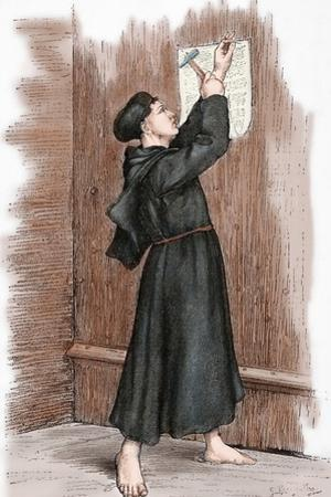 Martin Luther (1483-1546) Hanging His 95 Theses in Wittenberg, 1517