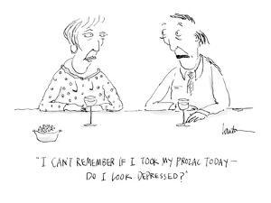 """""""I can't remember if I took my Prozac today?do I look depressed?"""" - Cartoon by Mary Lawton"""