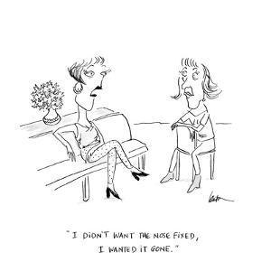 """""""I didn't want the nose fixed, I wanted it gone.""""  - Cartoon by Mary Lawton"""
