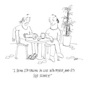 """""""I think I'm falling in love with myself, and it's soo scarey!"""" - Cartoon by Mary Lawton"""