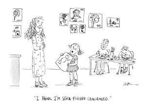"""I think I'm stick-figure challenged."" - Cartoon by Mary Lawton"