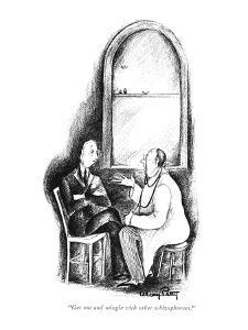"""""""Get out and mingle with the other schizophrenes."""" - New Yorker Cartoon by Mary Petty"""