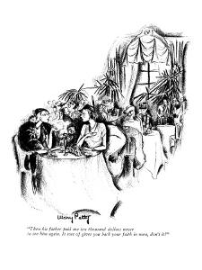 """""""Then his father paid me ten thousand dollars never to see him again. It s?"""" - New Yorker Cartoon by Mary Petty"""