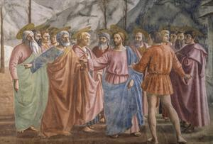 Tribute Money, 1425-27 by Masaccio