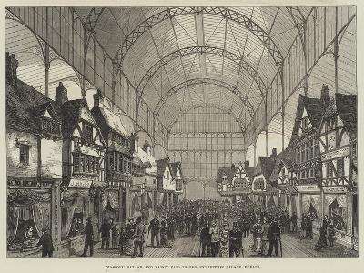 Masonic Bazaar and Fancy Fair in the Exhibition Palace, Dublin--Giclee Print