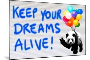 Keep your dreams alive! by Masterfunk collective