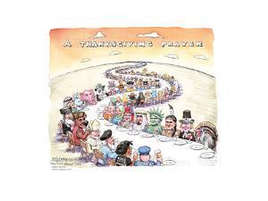 A Thanksgiving Prayer. by Matt Wuerker