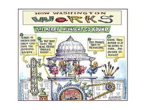 How Washington Works.  The Merry Incumbent Go Round. by Matt Wuerker