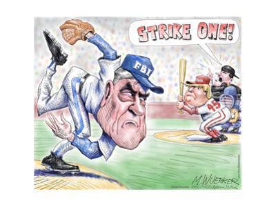 Strike one! FBI. MAGA. 45. by Matt Wuerker