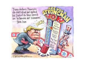 Trump declares Democrats who didn't stand and applaud his State of the Union speech are un-American by Matt Wuerker