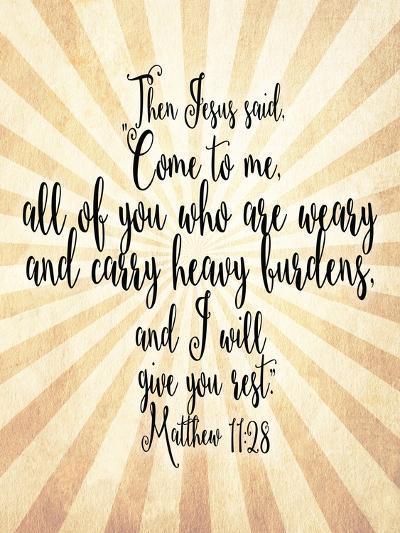 Matthew 11 28 Come to Me-Tara Moss-Art Print