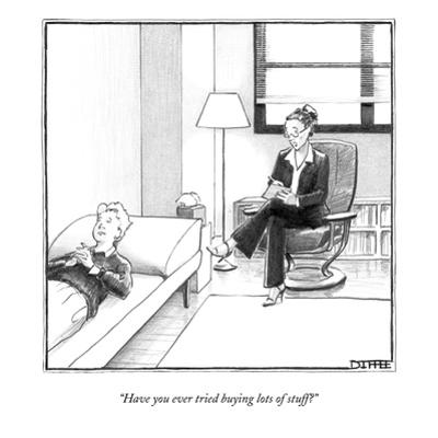 """""""Have you ever tried buying lots of stuff?"""" - New Yorker Cartoon by Matthew Diffee"""