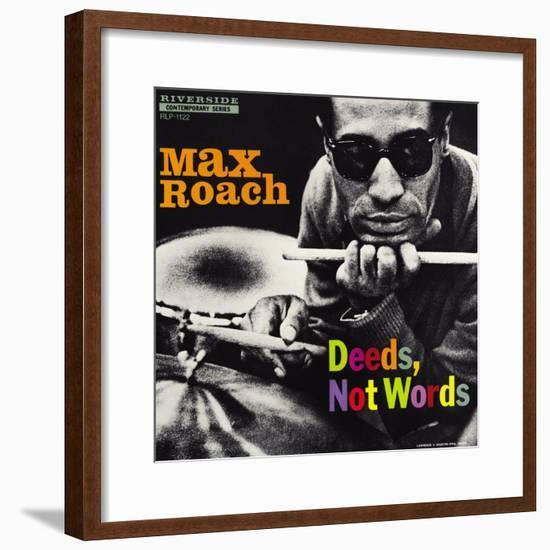 Max Roach - Deeds, Not Words-Paul Bacon-Framed Art Print