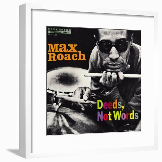 Max Roach - Deeds, Not Words-Paul Bacon-Framed Art Print