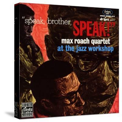 Max Roach Quartet, Speak Brother Speak! At the Jazz Workshop