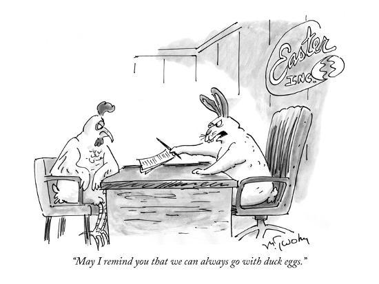 """""""May I remind you that we can always go with duck eggs."""" - New Yorker Cartoon-Mike Twohy-Premium Giclee Print"""