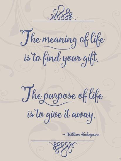 Meaning of Life Per Shakespeare-Leslie Wing-Giclee Print