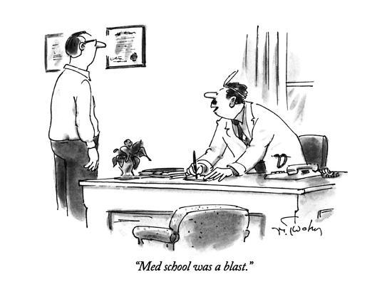 """Med school was a blast."" - New Yorker Cartoon-Mike Twohy-Premium Giclee Print"