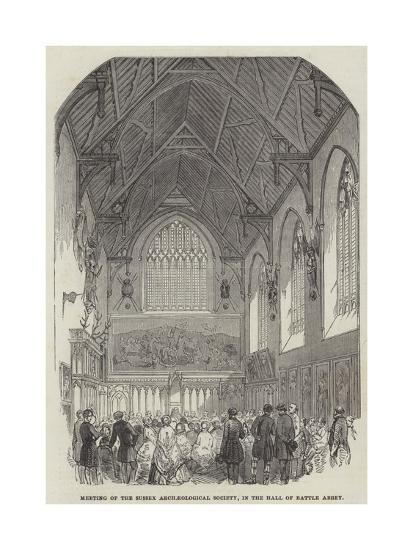 Meeting of the Sussex Archaeological Society, in the Hall of Battle Abbey--Giclee Print