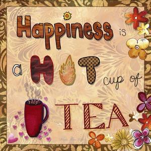 Happiness Is a Hot Cup of Tea by Megan Aroon Duncanson