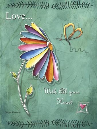 Love with All Your Heart by Megan Aroon Duncanson