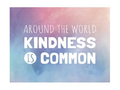 Kindness Is Common