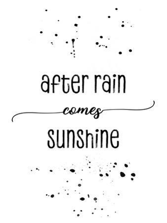 After Rain Comes Sunshine by Melanie Viola