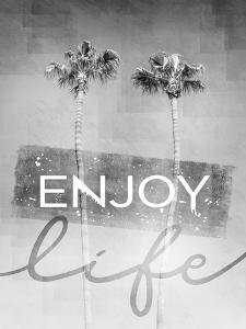 Idyllic Palm Trees In Monochrome Enjoy Life by Melanie Viola