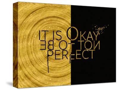 It Is Okay Not To Be Perfect Gold