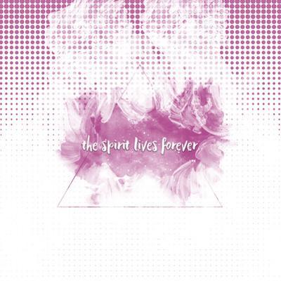 The Spirit Lives Forever White Pink by Melanie Viola