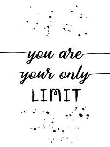 You Are Your Own Limit by Melanie Viola