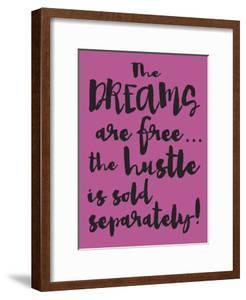 Dreams and Hustle by Melody Hogan