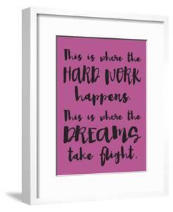 Hard Work Dreams by Melody Hogan