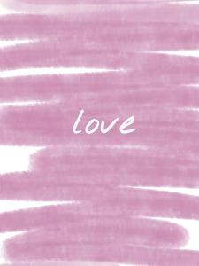 Love Paint Pink by Melody Hogan