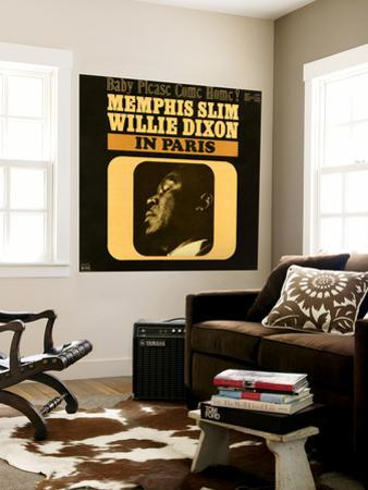 Memphis Slim and Willie Dixon - In Paris: Baby Please Come Home!