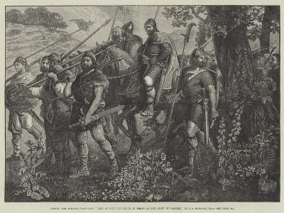 Men of Kent Marching in Front of the Army of Harold-John Evan Hodgson-Giclee Print