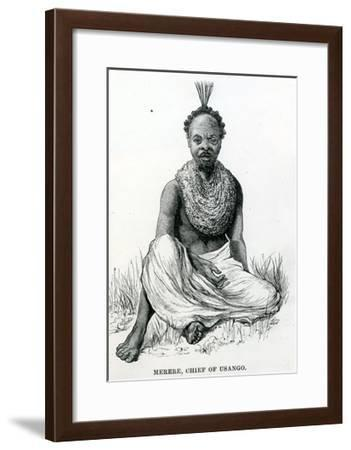 Merere, Chief of the Usango from 'Travels in Africa', 1879--Framed Giclee Print