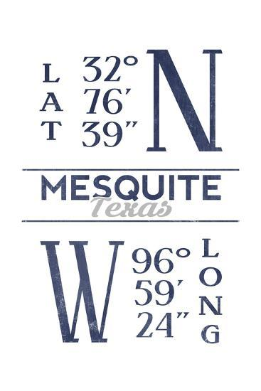 Mesquite, Texas - Latitude and Longitude (Blue)-Lantern Press-Art Print