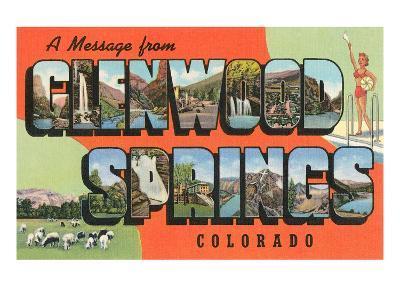 Message from Glenwood Springs, Colorado--Art Print