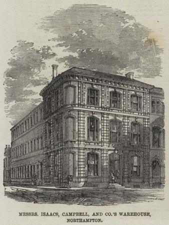Messers Isaacs, Campbell, and Company's Warehouse, Northampton