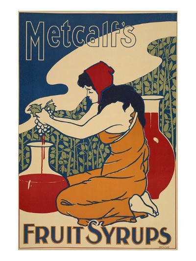 Metcalf's Fruit Syrups--Art Print
