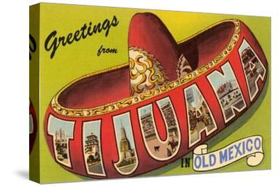 Mexico: Greetings from Tijuana / Large Letters