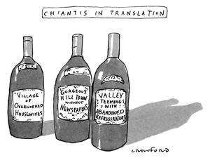 Chiantis In Translation - New Yorker Cartoon by Michael Crawford