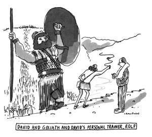 David And Goliath And David's Personal Trainer, Rolf - New Yorker Cartoon by Michael Crawford