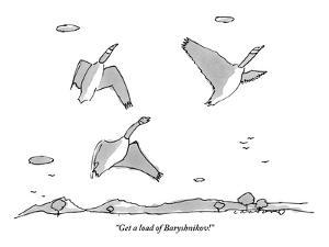 """Get a load of Baryshnikov!"" - New Yorker Cartoon by Michael Crawford"