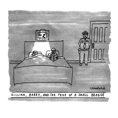GILLIAN, BARRY, AND THE PRICE OF A SMALL BRAQUE - New Yorker Cartoon