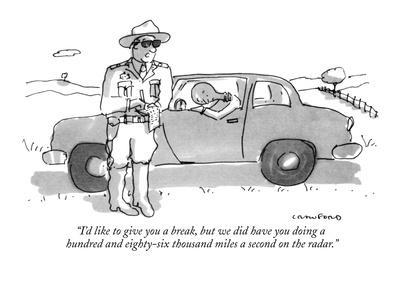 """I'd like to give you a break, but we did have you doing a hundred and eig?"" - New Yorker Cartoon"