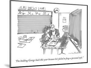 """""""I'm holding George back this year because he's failed to forge a personal?"""" - New Yorker Cartoon by Michael Crawford"""