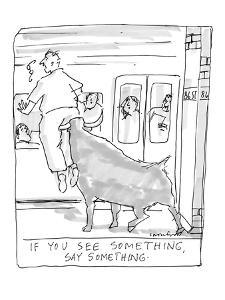 """""""If You See Something, Say Something"""" - New Yorker Cartoon by Michael Crawford"""