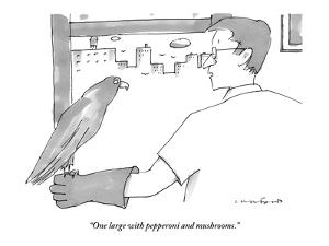 """""""One large with pepperoni and mushrooms."""" - New Yorker Cartoon by Michael Crawford"""